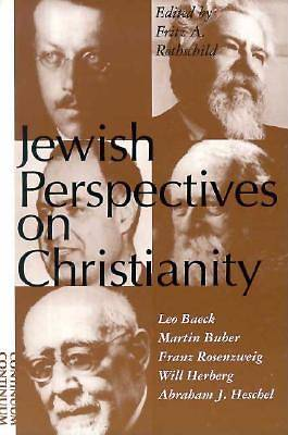Jewish Perspectives on Christianity