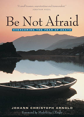 Picture of Be Not Afraid