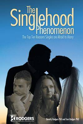 The Singlehood Phenomenon