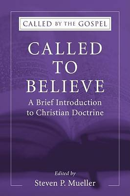 Called to Believe