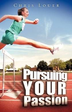 Pursuing Your Passion