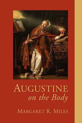 Augustine on the Body