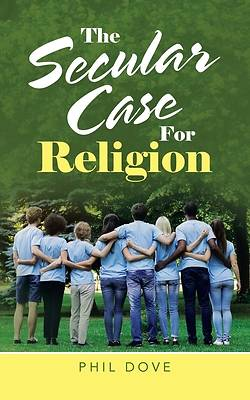 Picture of The Secular Case for Religion