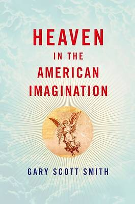 Heaven in the American Imagination Heaven in the American Imagination