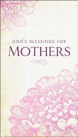 Picture of God's Blessings for Mothers
