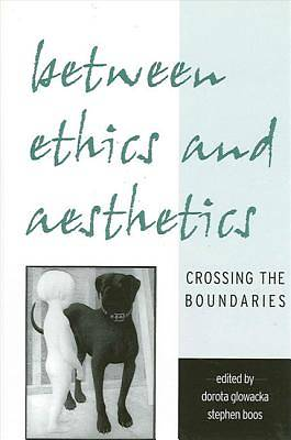Picture of Between Ethics and Aesthetics