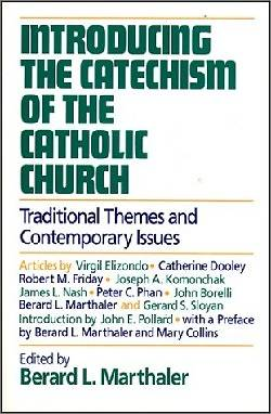Introducing the Catechism of the Catholic Church