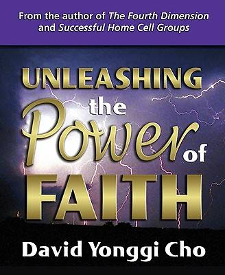Picture of Unleashing the Power of Faith