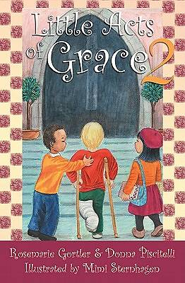 Little Acts of Grace, Volume II