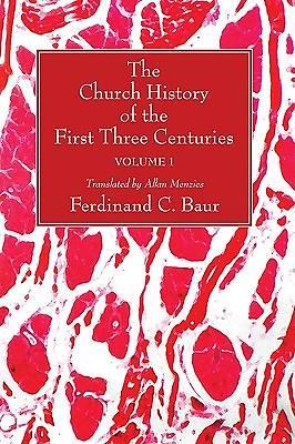 The Church History of the First Three Centuries, 2 Volumes