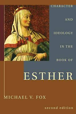 Character and Ideology in the Book of Esther