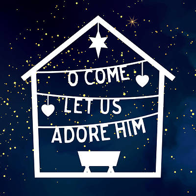 Picture of O Come! Let Us Adore Him