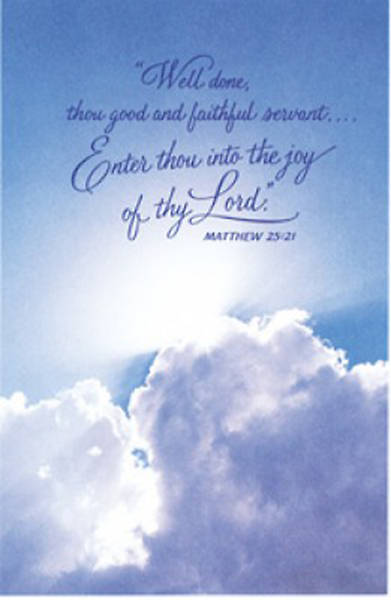 Well Done, Thou Good and Faithful Servant Funeral Bulletin Package of 100
