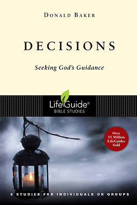 LifeGuide Bible Study - Decisions