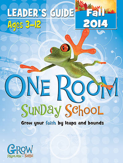 One Room Sunday School Leaders Guide Fall 2014 - Download Version