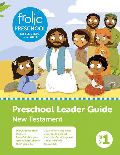 Frolic Preschool Leader Guide Year 1 New Testament