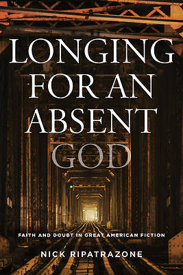 Picture of Longing for an Absent God