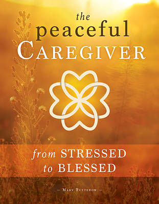 Picture of The Peaceful Caregiver