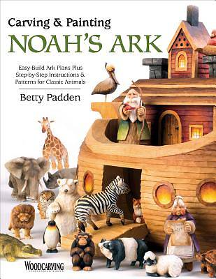 Carving & Painting Noahs Ark