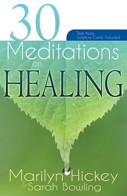 30 Mediations on Healing