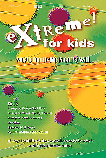 Extreme For Kids Choral Book