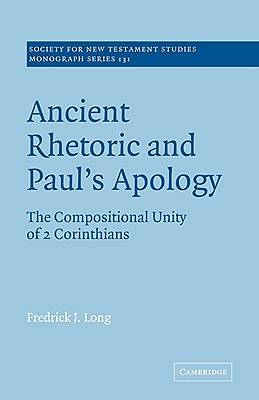 Ancient Rhetoric and Pauls Apology
