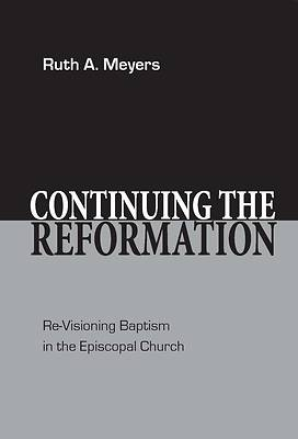 Continuing the Reformation [ePub Ebook]