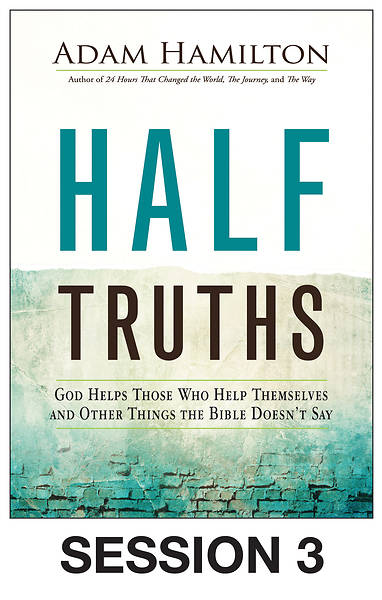 Picture of Half Truths Streaming Video Session 3