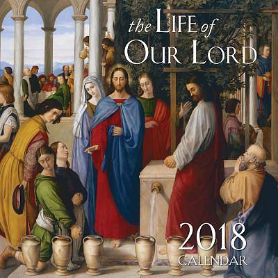 2018 Life of Our Lord Catholic Wall Calendar