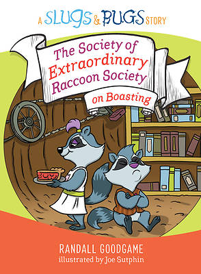 Picture of The Society of Extraordinary Raccoon Society on Boasting
