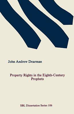 Property Rights in the Eighth-Century Prophets