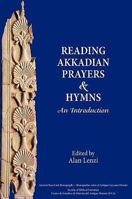 Picture of Akkadian Prayers and Hymns