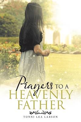 Picture of Prayers to a Heavenly Father
