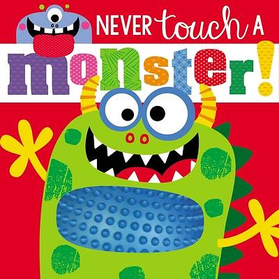 Picture of Touch and Feel Never Touch a Monster