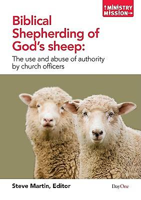 Biblical Shepherding of Gods Sheep