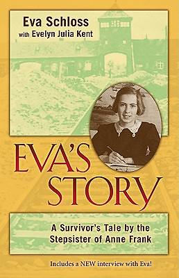 A Survivors Tale by the Stepsister of Anne Frank
