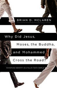 Picture of Why Did Jesus, Moses, the Buddha, and Mohammed Cross the Road?