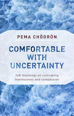 Picture of Comfortable with Uncertainty