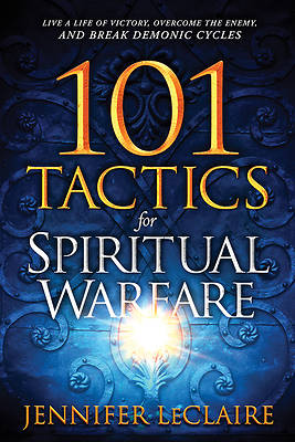 Picture of 101 Tactics for Spiritual Warfare