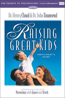Raising Great Kids for Parents of Preschoolers Participants Guide