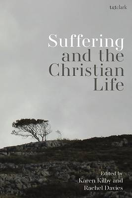 Picture of Suffering and the Christian Life