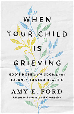 Picture of When Your Child Is Grieving