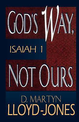 God's Way Not Ours