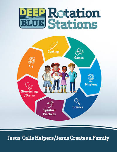 Picture of Deep Blue Rotation Stations: Jesus Calls Helpers/Jesus Creates a Family - Entire Unit Download