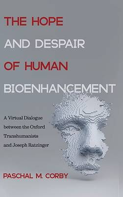 Picture of The Hope and Despair of Human Bioenhancement