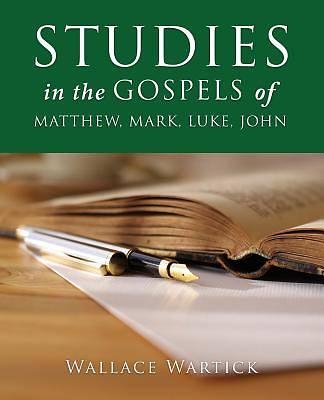 Picture of Studies in the Gospels of Matthew, Mark, Luke, John