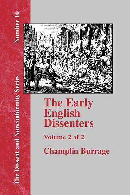 The Early English Dissenters, Volume II
