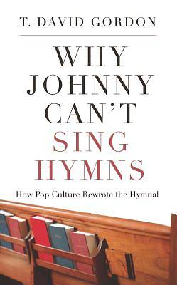 Why Johnny Cant Sing Hymns