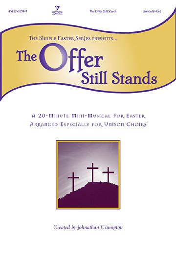 The Offer Still Stands Choral Book