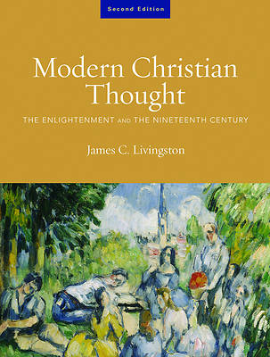 Modern Christian Thought Volume 1